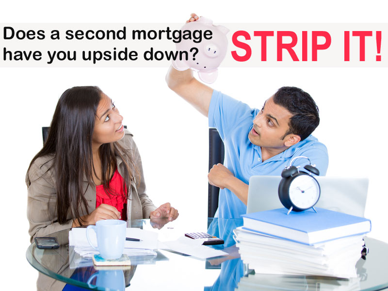 Strip a second mortgage